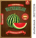 vintage farm fresh watermelon... | Shutterstock .eps vector #282723236