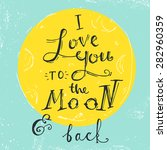 'i love you to the moon and... | Shutterstock .eps vector #282960359
