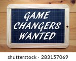 the phrase game changers wanted ... | Shutterstock . vector #283157069