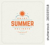 summer holidays typography for... | Shutterstock .eps vector #283335518