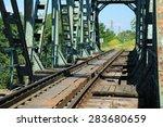 Old Train Bridge Near Zrenjanin ...
