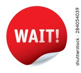 Red Vector Sticker Text Wait