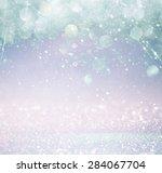 glitter vintage lights... | Shutterstock . vector #284067704
