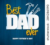 happy father's day.happy... | Shutterstock .eps vector #284286590