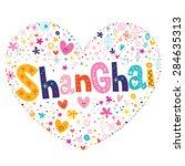 shanghai heart shaped type... | Shutterstock .eps vector #284635313