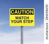 a caution sign indicating watch ... | Shutterstock . vector #284658650