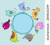birds cartoon card. circle... | Shutterstock .eps vector #284810249