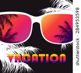vacation vector poster with... | Shutterstock .eps vector #284953598