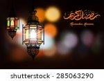 ramadan kareem greeting on... | Shutterstock .eps vector #285063290