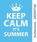 summer keep calm | Shutterstock .eps vector #285095768