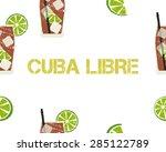 seamless pattern of cuba libre... | Shutterstock .eps vector #285122789