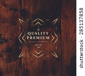 vintage frame for luxury logos  ... | Shutterstock .eps vector #285137858