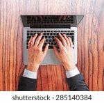 man hands on a laptop keyboard    Shutterstock . vector #285140384
