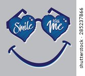 smile with me slogan  tee shirt ... | Shutterstock .eps vector #285237866
