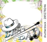 happy fathers day retro... | Shutterstock .eps vector #285278246