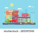 supermarket building facade... | Shutterstock .eps vector #285395540