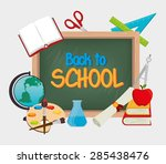 back to school graphic design ... | Shutterstock .eps vector #285438476