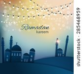 ramadan greetings background.... | Shutterstock .eps vector #285468959