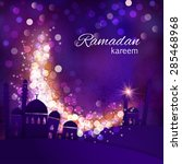 ramadan greetings background.... | Shutterstock .eps vector #285468968