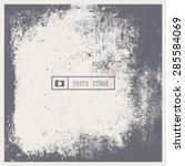 grunge vector vintage texture....   Shutterstock .eps vector #285584069