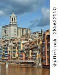 view of the city of girona and... | Shutterstock . vector #285622550
