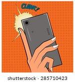 pop art illustration of a hand... | Shutterstock .eps vector #285710423