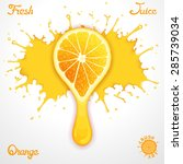 vector orange juice splash with ... | Shutterstock .eps vector #285739034