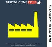 icon of factory. vector...   Shutterstock .eps vector #285800573