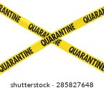 yellow quarantine barrier tape... | Shutterstock . vector #285827648