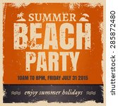 summer beach party. retro hot... | Shutterstock .eps vector #285872480