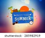 summer trip. vector... | Shutterstock .eps vector #285982919