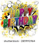 happy birthday   comic book... | Shutterstock .eps vector #285991964
