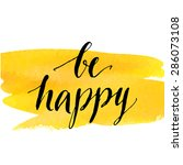 insirational quote be happy.... | Shutterstock .eps vector #286073108