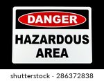 a hazardous area danger sign... | Shutterstock . vector #286372838