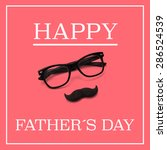 the sentence happy fathers day  ... | Shutterstock . vector #286524539