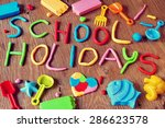 the text school holidays made... | Shutterstock . vector #286623578
