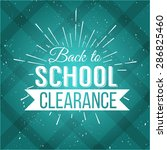 back to school typographic  ... | Shutterstock .eps vector #286825460