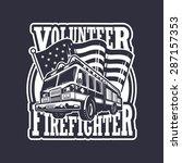 vintage firefighter emblem with ... | Shutterstock . vector #287157353