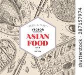 asian food frame. linear... | Shutterstock .eps vector #287157974