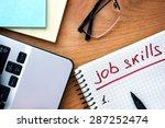 notepad with words job skills... | Shutterstock . vector #287252474