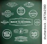 back to school calligraphic... | Shutterstock .eps vector #287362580