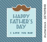 happy fathers day card | Shutterstock . vector #287409848