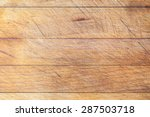 rough wooden used cutting board ... | Shutterstock . vector #287503718
