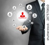 Small photo of STAKEHOLDER sign connected with businesspeople icon network on businessman hand