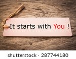 it starts with you  | Shutterstock . vector #287744180
