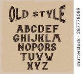 old style grunge alphabet for...   Shutterstock .eps vector #287778089