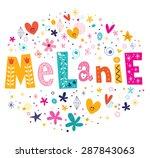 melanie girls name decorative...   Shutterstock .eps vector #287843063