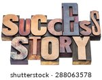 Small photo of success story word abstract - isolated text in vintage letterpress wood type blocks