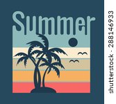 summer typography  t shirt... | Shutterstock .eps vector #288146933