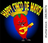 Happy Cinco De Mayo. Happy pepper singing - stock photo